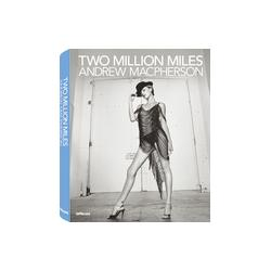 Andrew Macpherson: Two Million Miles   - teNeues