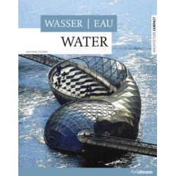 Water (Architecture Compact) - h. f. ullmann