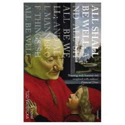 Tod Wodicka: All Shall be Well... (paperback)