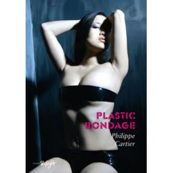 Plastic Bondage - Edition Skylight