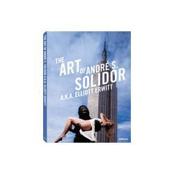 The Art of Andre S. Solidor  a.k.a. Elliott Erwitt