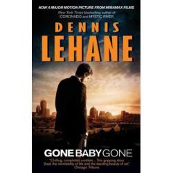 Dennis Lehane: Gone, Baby, Gone