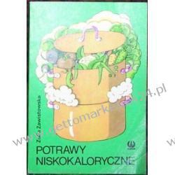 Potrawy niskokaloryczne Zofia Zawistowska