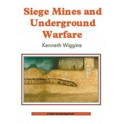 Siege Mines and Underground Warfare