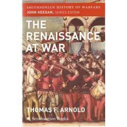 The Renaissance at War SZTUKA WOJNY W RENESANSIE