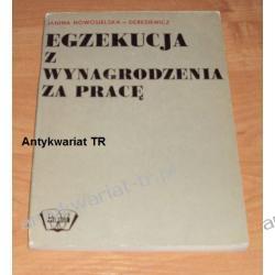 Egzekucja z wynagrodzenia za pracę Janina Nowosileska - Deresiewicz  Prawo, administracja