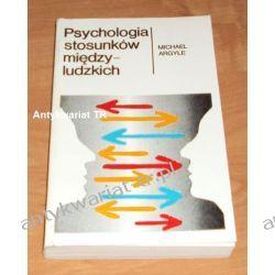 Psychologia stosunków międzyludzkich, Michael Argyle