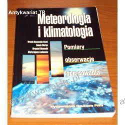 Meteorologia i klimatologia Pomiary Obserwacje Opracowania