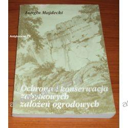Ochrona i konserwacja zabytkowych założeń ogrodowych, Longin Majdecki
