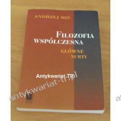 Filozofia współczesna, Andrzej Miś