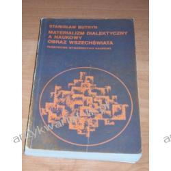 Materializm dialektyczny a naukowy obraz wszechświata Stanisław Butryn