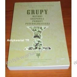 Corey, GRUPY Metody grupowej pomocy psychologicznej
