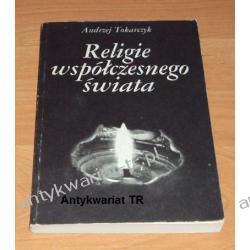 Religie współczesnego świata Andrzej Tokarczyk