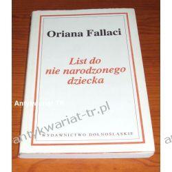 List do nie narodzonego dziecka, Oriana Fallaci Reportaż, literatura faktu