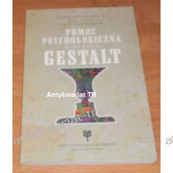 Pomoc psychologiczna w ujęciu Gestalt