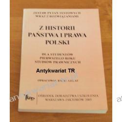 Z historii państwa i prawa Polski, zestaw pytań testowych wraz z rozwiązaniami Prawo, administracja
