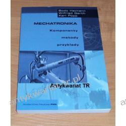 Mechatronika. Komponenty metody przykłady