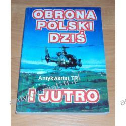 Obrona Polski dziś i jutro, red. Andrzej Targowski