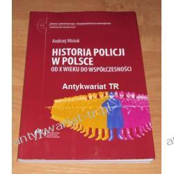 Historia policji w Polsce od X wieku do współczesności, Andrzej Misiuk