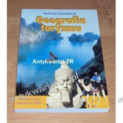 Geografia turyzmu, Andrzej Kowalczyk Geografia, geologia, turystyka