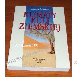 Klimaty kuli ziemskiej, Danuta Martyn Geografia, geologia, turystyka
