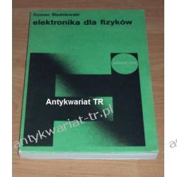 Elektronika dla fizyków, Roman Śledziewski