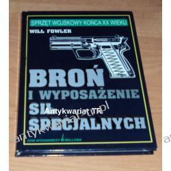 Broń i wyposażenie sił specjalnych, Will Fowler