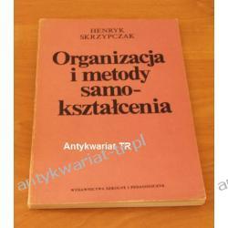 Organizacja i metody samokształcenia, Henryk Skrzypczak