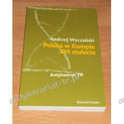Polska w Europie XVI stulecia, Andrzej Wyczański
