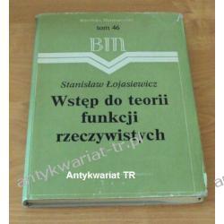 Wstęp do teorii funkcji rzeczywistych, Stanisław Łojasiewicz, Matematyka, statystyka