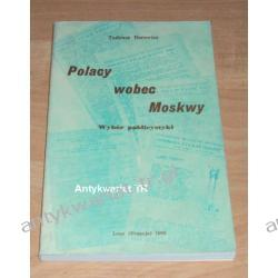 Polacy wobec Moskwy. Wybór publicystyki, Tadeusz Borowicz