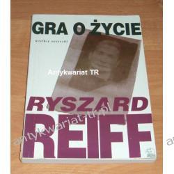 Gra o życie, wielkie ucieczki, Ryszard Reiff
