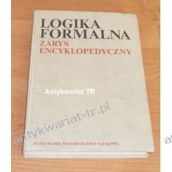 Logika formalna. Zarys encyklopedyczny, pod redakcją Witolda Marciszewskiego