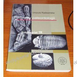 Podstawy paleontologii, Urszula Radwańska Geografia, geologia, turystyka
