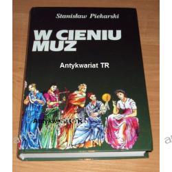 W cieniu Muz, Stanisław Piekarski