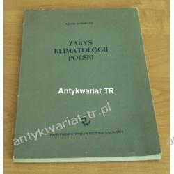Zarys klimatologii Polski, Adam Schmuck Geografia, geologia, turystyka