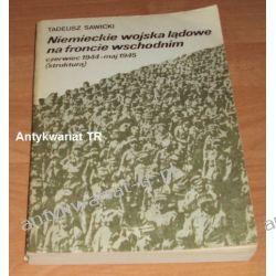 Niemieckie wojska lądowe na froncie wschodnim, czerwiec 1944 – maj 1945 (struktura), Tadeusz Sawicki