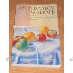Dar terapii. List otwarty do nowego pokolenia terapeutów i ich pacjentów, Irvin D. Yalom