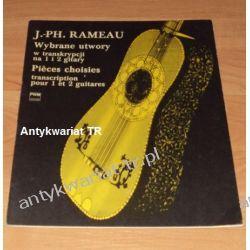 Jean Philippe Rameau, Wybrane utwory w transkrypcji na 1 i 2 gitary