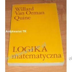 Logika matematyczna, Willard Van Orman Quine Filozofia, historia filozofii