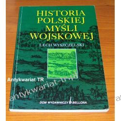 Historia polskiej myśli wojskowej, Lech Wyszczelski