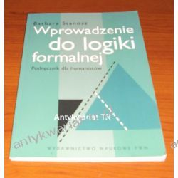 Wprowadzenie do logiki formalnej, Barbara Stanosz Matematyka, statystyka