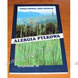 Alergia pyłkowa, Teresa Hofman, Jerzy Michalik