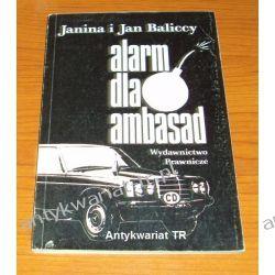 Alarm dla ambasad, Janina i Jan Baliccy Prawo, administracja
