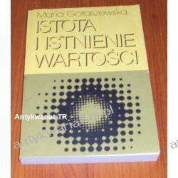 Istota i istnienie wartości, Maria Gołaszewska Filozofia, historia filozofii