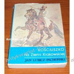 Kościuszko na Ziemi Krakowskiej, Jan Lubicz-Pachoński