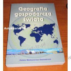 Geografia gospodarcza świata, red. Irena Fierla