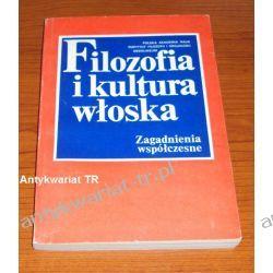 Filozofia i kultura włoska. Zagadnienia współczesne,  Miroczyk Filozofia, historia filozofii