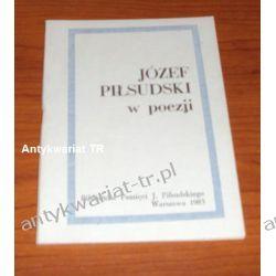 Józef Piłsudski w poezji Pozostałe