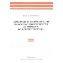 Słowianie w historiografii wczesnego średniowie